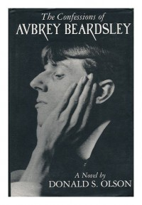 The Confessions of Aubrey Beardsley - Donald S. Olson
