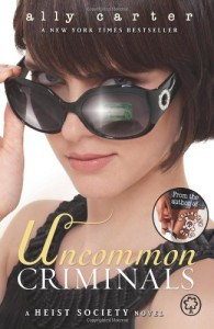 Uncommon Criminals  - Ally Carter