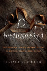 Birthmarked (Birthmarked Trilogy (Quality)) - Caragh M. O'Brien