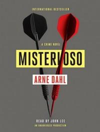Misterioso: A Crime Novel (Audio) - Arne Dahl, Tiina Nunnally, John      Lee