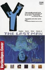 Y: The Last Man, Vol. 4: Safeword - Brian K. Vaughan, Pia Guerra, Goran Parlov