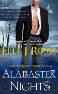 Alabaster Nights (The Josie Hawk Chronicles) - Elle J Rossi
