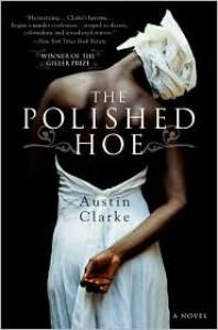 The Polished Hoe - Austin Clarke