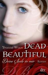 Deine Seele in mir  - Yvonne Woon, Nina Frey
