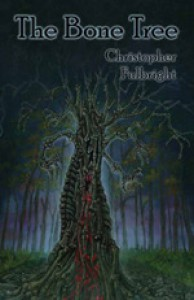 The Bone Tree - Christopher Fulbright