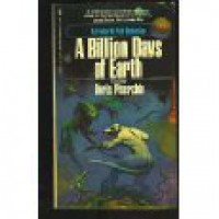 A Billion Days of Earth - Doris Piserchia