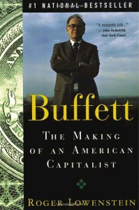 Buffett: The Making of an American Capitalist - Roger Lowenstein
