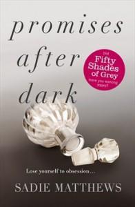 Promises After Dark (After Dark, #3) - Sadie Matthews