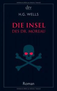 Die Insel des Dr. Moreau - H.G. Wells, Felix Paul Greve