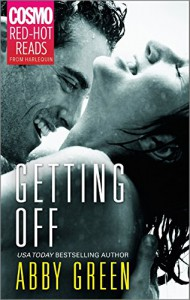 Getting Off (Cosmo Red-Hot Reads from Harlequin) - Abby Green