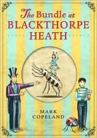 The Bundle at Blackthorpe Heath - Mark Copeland