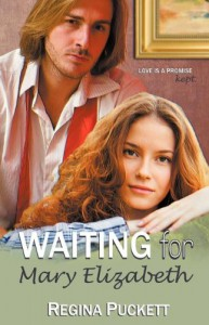 Waiting for Mary Elizabeth - Regina Puckett