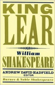 King Lear - David Scott Kastan, Andrew Hadfield, William Shakespeare
