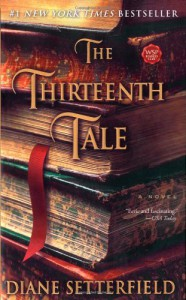 The Thirteenth Tale: A Novel - Diane Setterfield