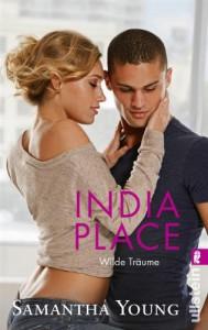 India Place - Wilde Träume (Deutsche Ausgabe) (Edinburgh Love Stories) - Samantha Young, Sybille Uplegger