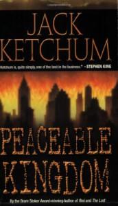 Peaceable Kingdom - Jack Ketchum