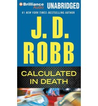 Calculated in Death - J.D. Robb, Susan Ericksen