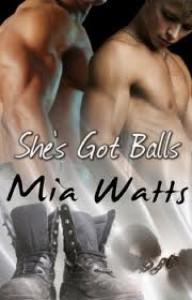 She's Got Balls - Mia Watts