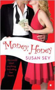 Money, Honey - Susan Sey