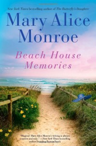 Beach House Memories - Mary Alice Monroe