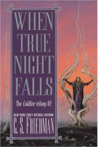 When True Night Falls - C.S. Friedman