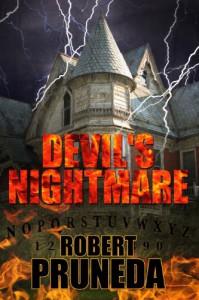 Devil's Nightmare - Robert Pruneda