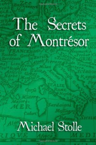 The Secrets of Montrésor - Michael Stolle