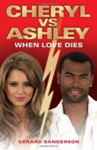 Cheryl vs Ashley: When Love Dies - Gerard Sanderson