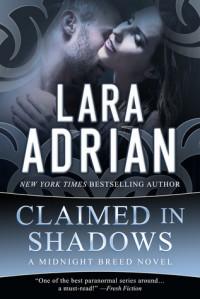 Claimed in Shadows - Lara Adrian