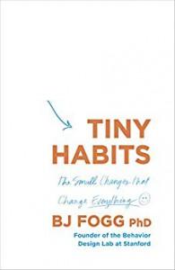 Tiny Habits - B.J. Fogg