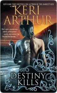 Destiny Kills - Keri Arthur