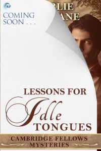 Lessons for Idle Tongues - Charlie Cochrane