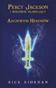 Archiwum Herosów - Rick Riordan