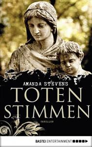 Totenstimmen: Thriller - Amanda Stevens, Diana Beate Hellmann