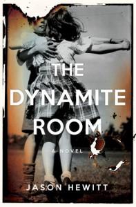The Dynamite Room - Jason Hewitt