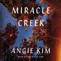Miracle Creek - Angie Kim