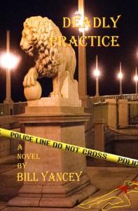 Deadly Practice - Bill Yancey