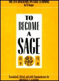 To Become a Sage - Hwang Yi, Michael Kalton