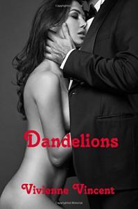Dandelions - Vivienne Vincent