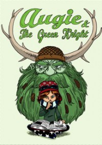 Augie and the Green Knight - Zach Weinersmith, Boulet