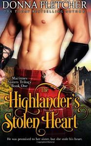 The Highlander's Stolen Heart (The Macinnes Sisters) (Volume 1) - Donna Fletcher