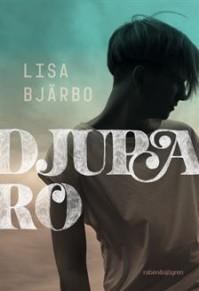 Djupa Ro - Lisa Bjärbo