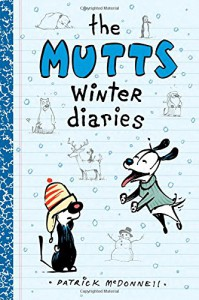 The Mutts Winter Diaries - Patrick McDonnell