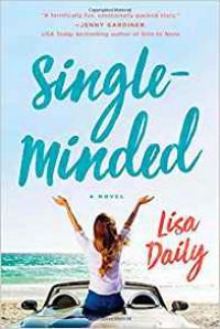 Single-Minded: A Novel - Lisa Daily