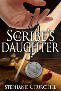 The Scribe's Daughter - Stephanie. Churchill