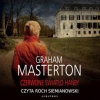 Czerwone światło hańby - Graham Masterton, Grzegorz Kołodziejczyk, Roch Siemianowski