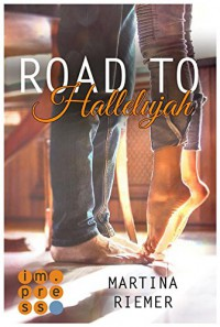 Road to Hallelujah - Martina Riemer