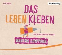 Das Leben Kleben - Marina Lewycka, Katharina Thalbach