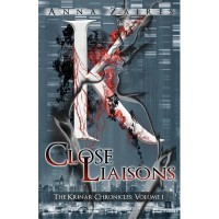 Close Liaisons (The Krinar Chronicles, #1) - Anna Zaires