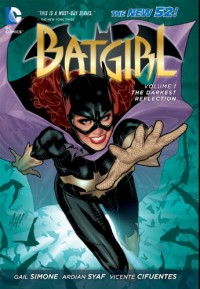 Batgirl, Vol. 1: The Darkest Reflection - Gail Simone, Vicente Cifuentes, Ardian Syaf